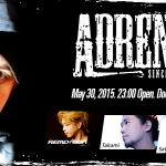 ADRENALINE @ amate-raxi 2015年5月30日