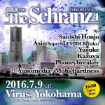 The Schranz 4 @ VIRUS Yokohama 2016年7月9日 16:00-