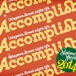 Accomplish Summer Special 2014